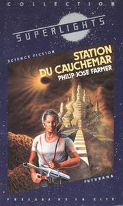 Station du cauchemar de Philip Jose FARMER ()
