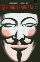 V pour Vendetta de Alan  MOORE (DC Black Label)
