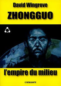 L'Empire du Milieu de David WINGROVE ()