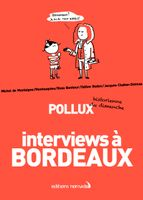 Interviews à Bordeaux