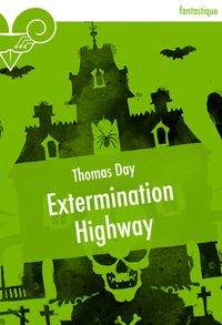 Extermination Highway