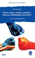 Etats-Unis, Chine, Europe, quelle remondialisation ?