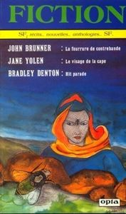 Fiction n° 369 de John BRUNNER, Jane YOLEN, Bradley DENTON, Walter Jon WILLIAMS, Juleen BRANTINGHAM, Richard MUELLER, Etienne GIRARD ()