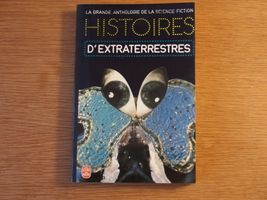 Histoires d'extraterrestres de Jacques GOIMARD, Demètre IOAKIMIDIS, Gérard KLEIN, Theodore STURGEON, Robert SHECKLEY, Eric Frank RUSSELL, Walter KUBILIUS, Fredric BROWN, Bill BROWN, Richard MATHESON, John ANTHONY, Chad OLIVER, Arthur SELLINGS, Murray LEINSTER, William Frederick TEMPLE (Livre de Poche SF)