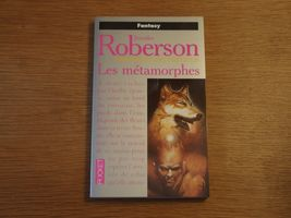 Les Métamorphes de Jennifer ROBERSON (Pocket SF)