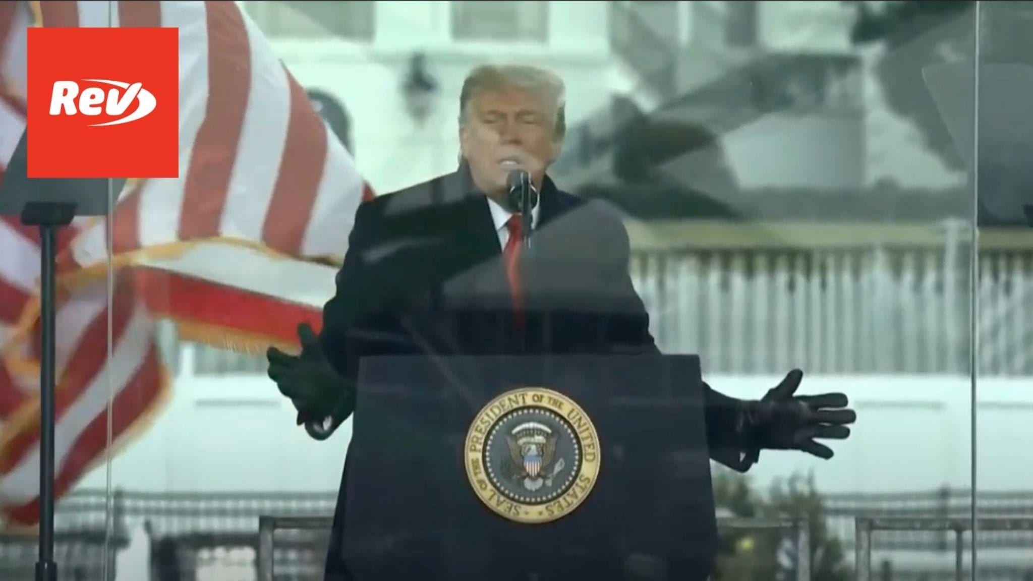 "Donald Trump Speech ""Save America"" Rally Transcript January 6"