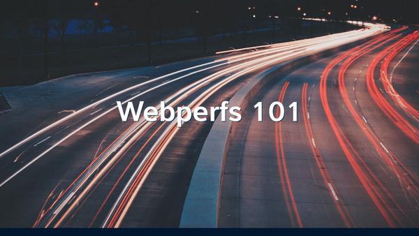 Webperfs 101