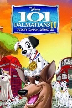 101 Dalmatians 2: Patch's London Adventure 2002 Poster