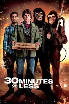30 Minutes or Less 2011 Poster