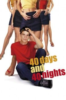 40 Days and 40 Nights 2002 Poster