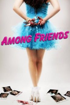 Among Friends 2012 Poster