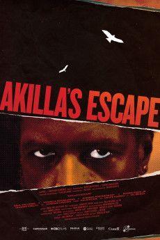Akilla's Escape 2020 Poster