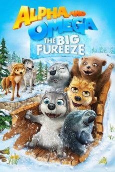 Alpha and Omega 7: The Big Fureeze 2016 Poster