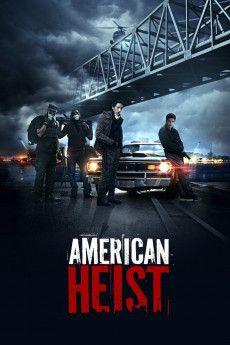 American Heist 2014 Poster