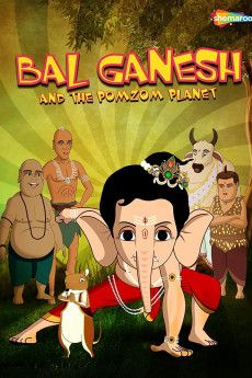 Bal Ganesh and the PomZom Planet 2017 Poster