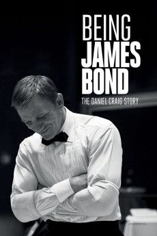 Being James Bond: The Daniel Craig Story 2021 Poster