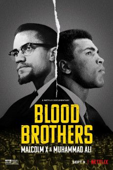 Blood Brothers: Malcolm X & Muhammad Ali 2021 Poster