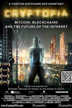 Cryptopia: Bitcoin, Blockchains and the Future of the Internet 2020 Poster