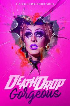 Death Drop Gorgeous 2020 Poster