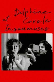 Delphine et Carole, insoumuses 2019 Poster