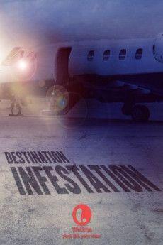 Destination: Infestation 2007 Poster