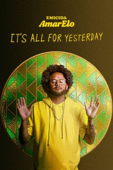 Emicida: AmarElo - It's All for Yesterday 2020 Poster