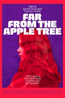 Far from the Apple Tree 2019 Poster