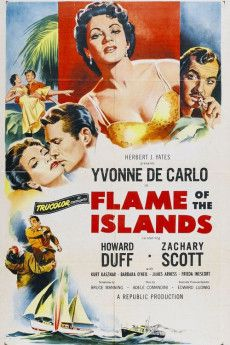 Flame of the Islands 1955 Poster