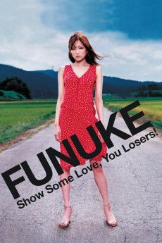Funuke Show Some Love, You Losers! 2007 Poster