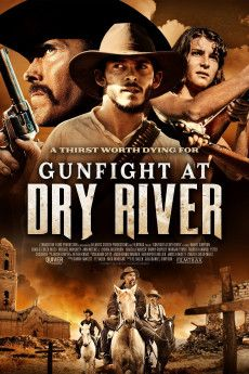 Gunfight at Dry River 2021 Poster
