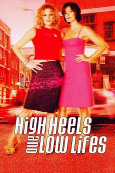High Heels and Low Lifes 2001 Poster