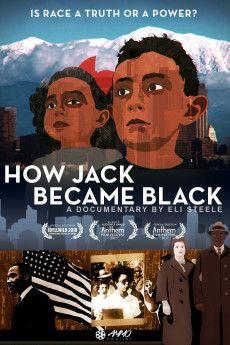 How Jack Became Black 2018 Poster