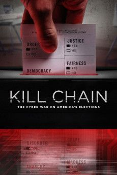 Kill Chain: The Cyber War on America's Elections 2020 Poster