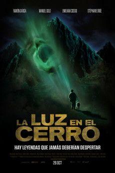 La luz en el cerro 2016 Poster