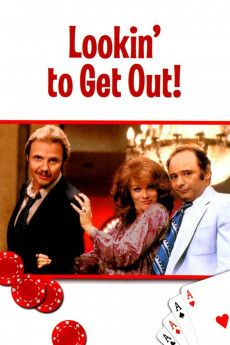 Lookin' to Get Out 1982 Poster