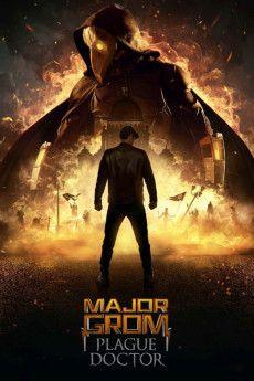 Mayor Grom: Chumnoy Doktor 2021 Poster