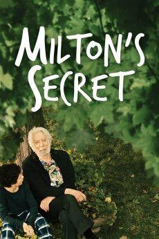 Milton's Secret 2016 Poster