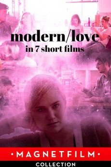 Modern/love in 7 short films 2019 Poster