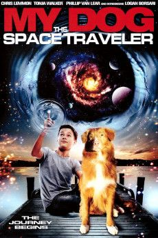 My Dog the Space Traveler 2014 Poster