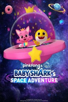 Pinkfong and Baby Shark's Space Adventure 2019 Poster