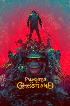 Prisoners of the Ghostland 2021 Poster