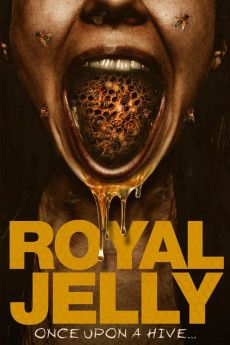 Royal Jelly 2021 Poster