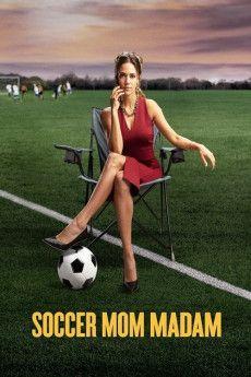 Soccer Mom Madam 2021 Poster