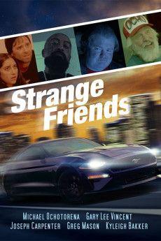 Strange Friends 2021 Poster