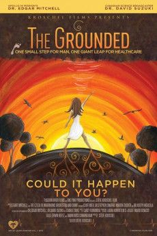 The Grounded 2013 Poster