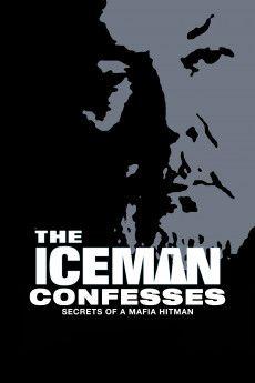 The Iceman Confesses: Secrets of a Mafia Hitman 2001 Poster