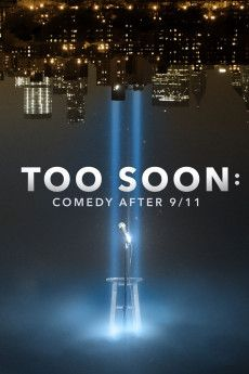 Too Soon: Comedy After 9/11 2020 Poster