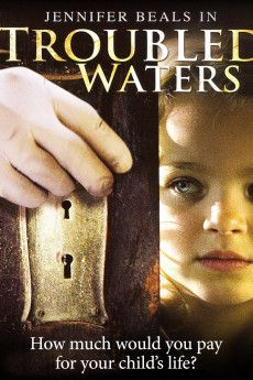 Troubled Waters 2006 Poster