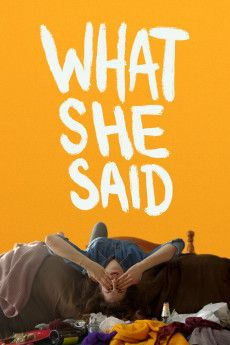 What She Said 2021 Poster