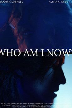 Who Am I Now? 2021 Poster